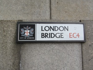 Sign, north-east side of London Bridge...